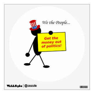 Get The Money Out of Politics Wall Sticker