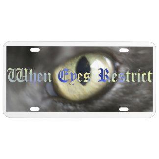 Get the new When Eyes Restrict License Plate! License Plate