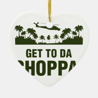 Get To Da Choppa Double-Sided Heart Ceramic Christmas Ornament