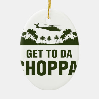 Get To Da Choppa Double-Sided Oval Ceramic Christmas Ornament