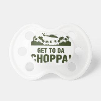 Get To Da Choppa Pacifier