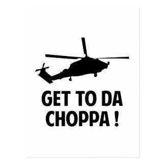 Get To Da Choppa Postcard