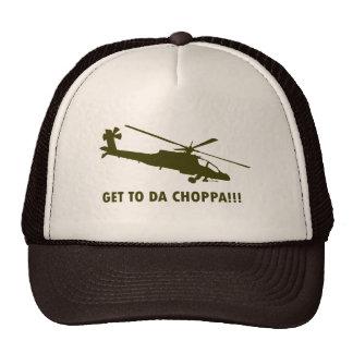 Get To Da Choppa!!! Trucker Hat