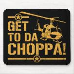 Get To Da Choppa Vintage Mouse Pads