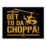Get To Da Choppa Vintage Post Cards