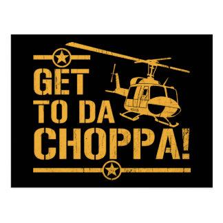 Get To Da Choppa Vintage Postcard