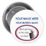 Get to the Ship Cruise Name Badge Pinback Button
