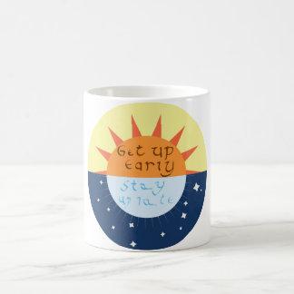 Get up Early, Stay up Late Coffee Mug