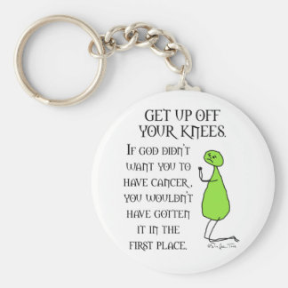 Get Up Off Your Knees Keychain