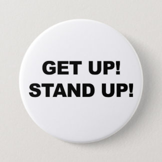 GET UP! STAND UP! PROTEST! PINBACK BUTTON
