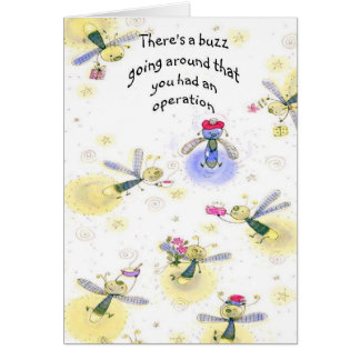 Get Well-Buzz going around you had an Operation Greeting Card