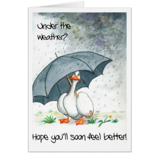 Get Well Card with Goose in the Rain