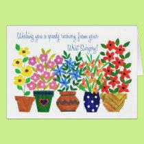 Get Well Card - Wrist Surgery - Flower Power