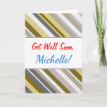 "[ Thumbnail: Get Well + ""Earthy"", Rustic-Like Stripes Pattern Card ]"
