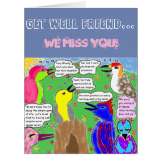 """""""Get Well Friend...We Miss You!"""" Big Card"""