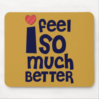 Get Well Gifts, T-shirts | Feel Better Mouse Pad