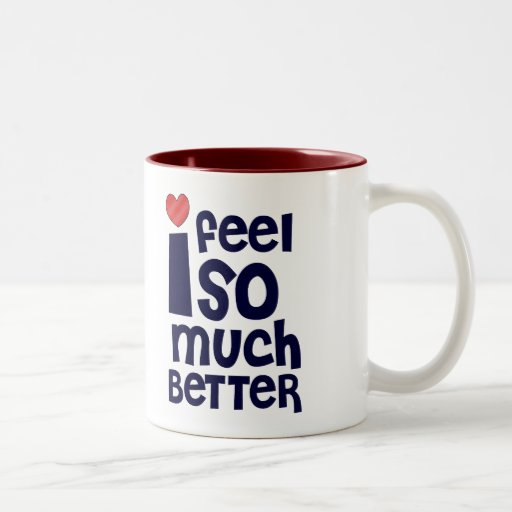 Get Well Gifts, T-shirts | Feel Better Two-Tone Coffee Mug