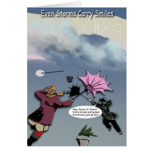 Get Well Greeting Card, Stormy No More Card