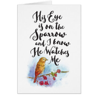 Get Well - His Eye is On the Sparrow Card