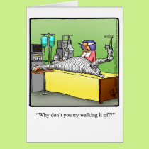 """Get Well Humor """"Walk It Off"""" Greeting Card"""