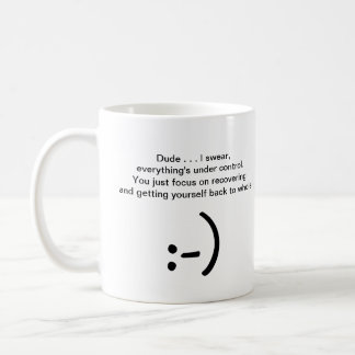 Get Well Laughter - Relax Mac, I've Got Your Back! Coffee Mug