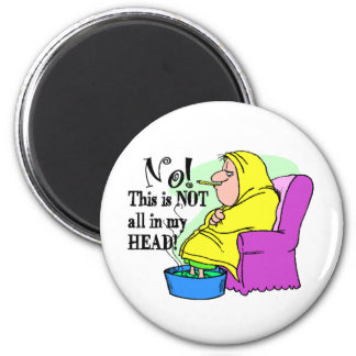 Get Well - Not in my head! 2 Inch Round Magnet