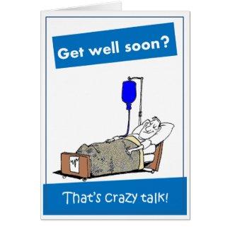 Get Well Soon?