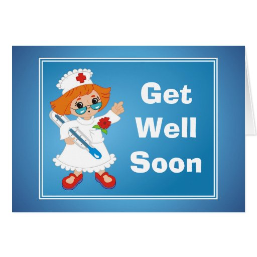 Get Well Soon Card With Nurse Zazzle
