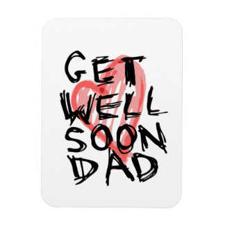 Get well soon dad magnet