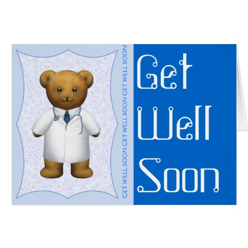 Get Well soon - Doctor Teddy Bear Greeting Card