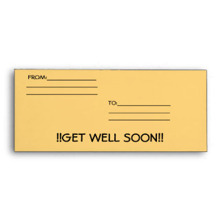 GET WELL SOON ENVELOPES