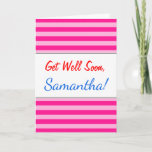 "[ Thumbnail: ""Get Well Soon"" + Light Pink & Deep Pink Stripes Card ]"