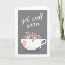 Get Well Soon Lovely Floral Teacup Card