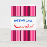 "[ Thumbnail: ""Get Well Soon"" + Magenta & Pink Striped Pattern Card ]"