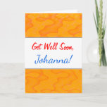 "[ Thumbnail: ""Get Well Soon"" + Orange Blob Or Splotch Pattern Card ]"