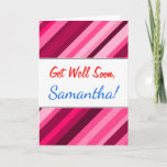 """[ Thumbnail: """"Get Well Soon"""" + Pink/Magenta Stripes Pattern Card ]"""
