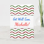 """[ Thumbnail: """"Get Well Soon"""" + Red & Green Wavy Lines Pattern Card ]"""