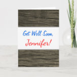 """[ Thumbnail: """"Get Well Soon"""" + Rustic Faux Wood Look Pattern Card ]"""