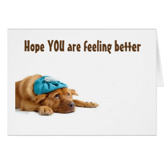 GET WELL SOON SAYS THIS VERY SICK DOG CARD