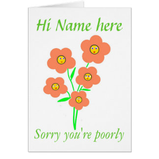 Get well soon, smiling flowers, customize card