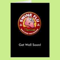 Get Well Soon Swine Flu - H1N1 Card