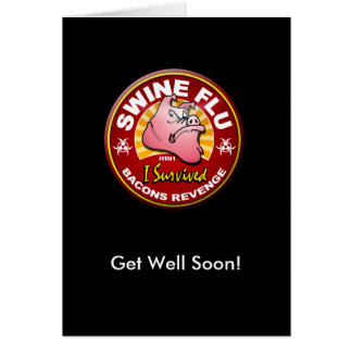 Get Well Soon Swine Flu - H1N1 Card