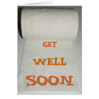Get Well Soon Toilet paper Greeting Card