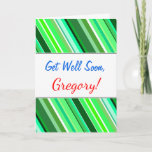 "[ Thumbnail: ""Get Well Soon"" + Various Shades of Green Stripes Card ]"