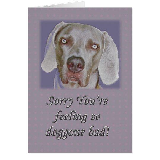 Get Well Soon Weimaraner Greeting Card