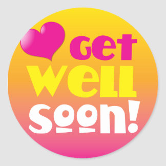 GET WELL SOON! with a heart Classic Round Sticker
