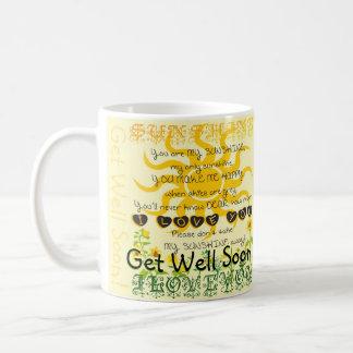 Get Well Soon, You Are My Sunshine Coffee Mug