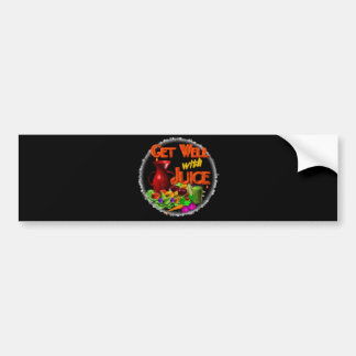 Get well with Juice on 100+ items Valxart.com Bumper Sticker