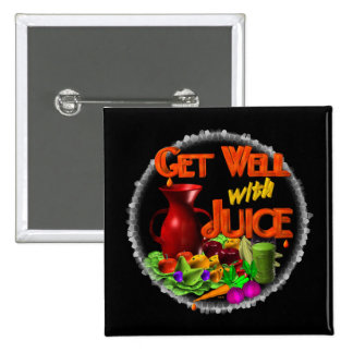 Get well with Juice on 100+ items Valxart.com Pinback Buttons