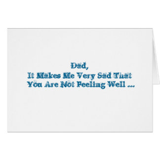 Get Well words, for a dad in blue on white. Card